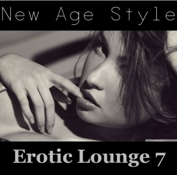 New Age Style - Erotic Lounge 7 (2013)